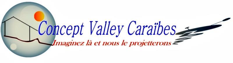 Concept Valley Caraïbes